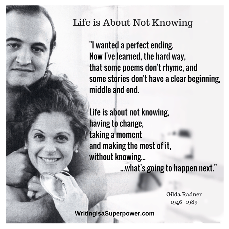 Gilda Radner Quotes Life is about not knowing