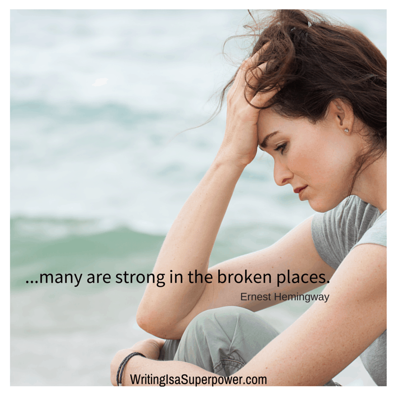 A grieving woman and Hemingway Quotes Life many are strong in the broken places.
