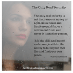Audry Sutherland quote the only real security